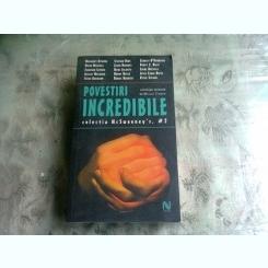 POVESTIRI INCREDIBILE - COLECTIA MCSWEENEY'S