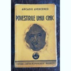 POVESTIRILE UNUI CINIC - ARCADIE AVERCENCO