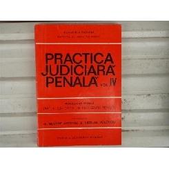 Practica Judiciara panala vol. IV , Dr. George Antoniu , 1993