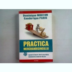 PRACTICA MERCHANDISINGULUI - DOMINIQUE MOUTON