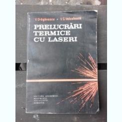 PRELUCRARI TERMICE CU LASERI - V. DRAGANESCU