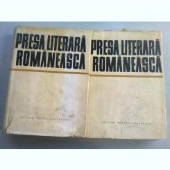 PRESA LITERARA ROMANEASCA - I. HANGIU   2 VOLUME