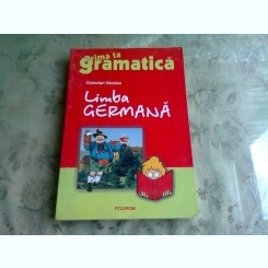 PRIMA TA GRAMATICA, LIMBA GERMANA - OCTAVIAN NICOLAE