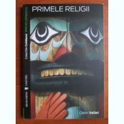PRIMELE RELIGII - COLECTIILE COTIDIANUL 2007 , 128 PAG