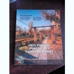 PRIN PARCURI PUBLICE DIN SUDUL ROMANIEI - ALEXANDRU MEXI