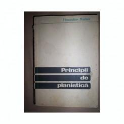 PRINCIPII DE PIANISTICA - THEODOR BALAN