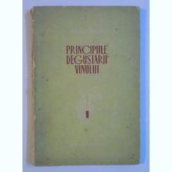 PRINCIPIILE DEGUSTARII VINULUI de N.N. PROSTOSERDOV , 1954