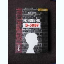 PRIZONIERUL B-3087 - ALAN GRATZ  EDITIE BILINGVA ENGLEZA ROMANA