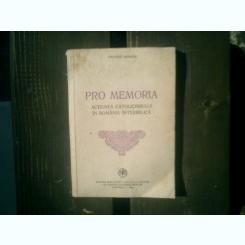Pro memoria actiunea catolicismului in Romania interbelica - Valeriu Anania