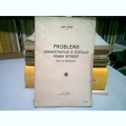 PROBLEMA ADMINISTRATIVA A STATULUI ROMAN INTREGIT - IOSIF IACOB