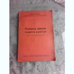 PROBLEMA DATORIEI NOASTRE PUBLICE - CORNELIU RUDESCU