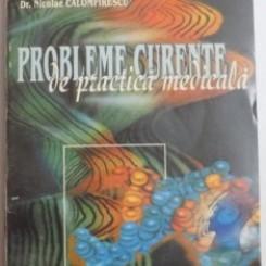 PROBLEME CURENTE DE PRACTICA MEDICALA - CONSTANTIN CHIRA