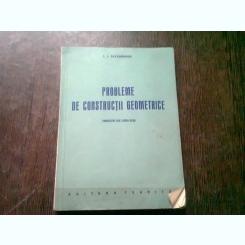 PROBLEME DE CONSTRUCTII GEOMETRICE  - I.I. ALEXANDROV