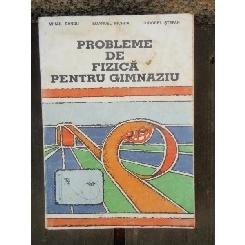 PROBLEME DE FIZICA PENTRU GIMNAZIU - MIHAIL SANDU