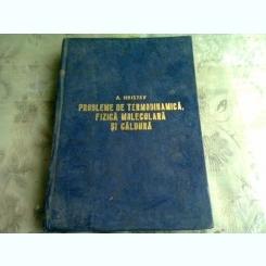 PROBLEME DE TERMODINAMICA, FIZICA MOLECULARA SI CALDURA - A. HRISTEV