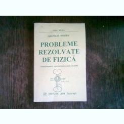 PROBLEME REZOLVATE DE FIZICA - ANATOLIE HRISTEV   VOL.2 - TERMODINAMICA, FIZICA MOLECULARA, CALDURA