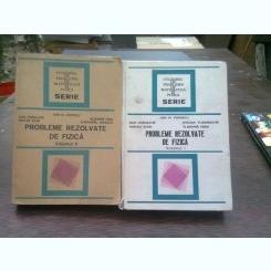 Probleme rezolvate de fizica - Ion M. Popescu  2 volume