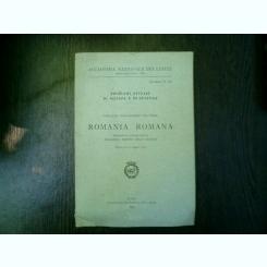 Problemi attuali di scienza e di cultura Colloquio italo-rumeno sul tema: Romania romana quaderno n.207