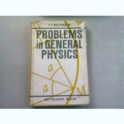 PROBLEMS IN GENERAL PHYSICS - V.S. WOLKENSTEIN