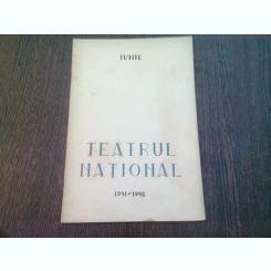 PROGRAM TEATRUL NATIONAL, SALA STUDIO, STAGIUNEA 1941-1942, LUNA  IUNIE