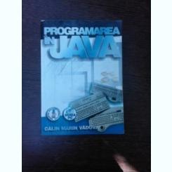 Programare in JAVA - Calin Marin Vaduva