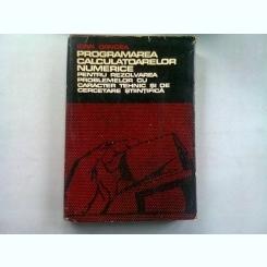 PROGRAMAREA CALCULATOARELOR NUMERICE - IOAN DANCEA