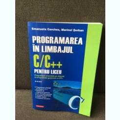 Programarea in limbajul C/C++ pentru liceu - Emanuela Cerchez, Marinel Serban Volumul 4