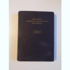 PROIECTAREA CLADIRILOR SI ANSAMBLURILOR INDUSTRIALE DE L. ADLER , Z. SOLOMON , C. ENACHE , BUCURESTI 1955