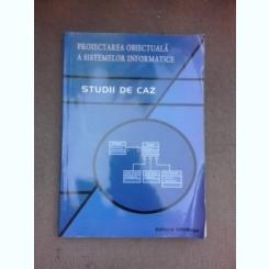 Proiectarea obiectuala a sistemelor informatice, studii de caz