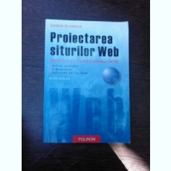 Proiectarea siturilor WEB, design si functionalitate - Sabin Buraga