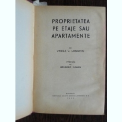 PROPRIETATEA PE ETAJE SAU APARTAMENTE - VASILE V. LONGHIN