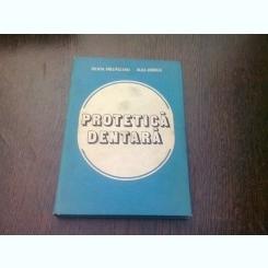 PROTETICA DENTARA - FELICIA PRELIPCEANU