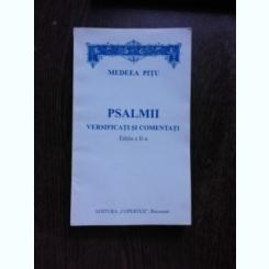 PSALMII VERSIFICATI SI COMENTATI - MEDEEA PITU