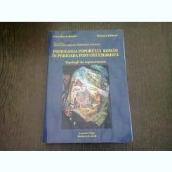 PSIHOLOGIA POPORULUI ROMAN IN PERIOADA POST-DECEMBRISTA - CORNELIU SOFRONIE