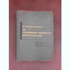 Psihologie si pedagogie medicala, defectologie, manual pentru scolile tehnice sanitare - Paul Popescu Neveanu