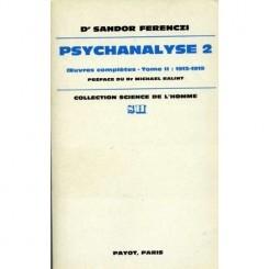 PSYCHANALYSE 2 - SANDOR FERENCZI  cARTE IN LIMBA FRANCEZA)