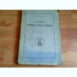 PUBLICATIUNILE FONDULUI VASILE ADAMACHI-TOMUL II-1901-1906-DR. IOAN SIMIONESCU