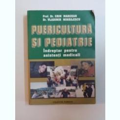 PUERICULTURA SI PEDIATRIE - INDREPTAR PENTRU ASISTENTI MEDICALI - CRIN MARCEAN, VLADIMIR MIHAILESCU