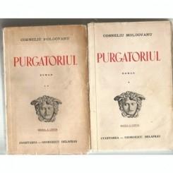 PURGATORIUL - CORNELIU MOLDOVANU   2 VOLUME  (EDITIA A CINCEA)