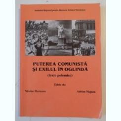 PUTEREA COMUNISTA SI EXILUL IN OGLINDA DE NICOLAE MERISANU , ADRIAN MAJURU