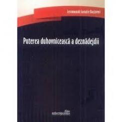 PUTEREA DUHOVNICEASCA A DEZNADEJDII - IEROMONAH SAVATIE BASTOVOI