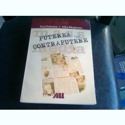 PUTEREA FARA CONTRAPUTERE - PAUL DOBRESCU
