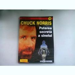 PUTEREA SECRETA A SINELUI - CHUCK NORRIS