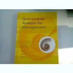 QUANTITATIVE ANALYSIS FOR MANAGEMENT - BONINI  (ANALIZA CANTITATIVA PENTRU MANAGEMENT)