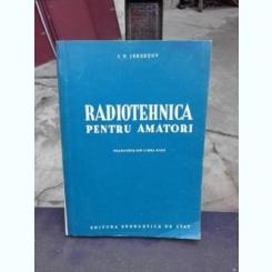 RADIOTEHNICA PENTRU AMATORI - I.P. JEREBTOV