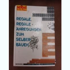 Rafturi, sugestii pentru construirea lor  (carte in limba germana)