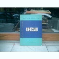 Rahitismul - Valeriu Popescu si Constantin Arion
