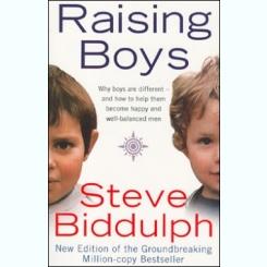 RAISING BOYS - STEVE BIDDULPH  (CARTE IN LIMBA ENGLEZA)