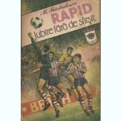 RAPID IUBIRE FARA SFARSIT - M. BARBULESCU
