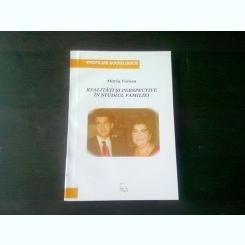 REALITATI SI PERSPECTIVE IN STUDIUL FAMILIEI -  MARIA VOINEA